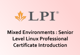 Mixed Environments : Senior Level Linux Professional Certificate Introduction