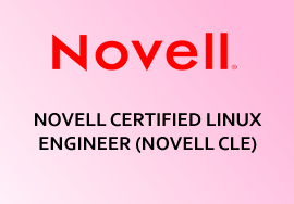 NOVELL CERTIFIED LINUX ENGINEER (NOVELL CLE)