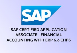 SAP CERTIFIED APPLICATION ASSOCIATE - FINANCIAL ACCOUNTING WITH ERP 6.0 EHP6
