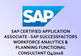 SAP CERTIFIED APPLICATION ASSOCIATE - SAP SUCCESSFACTORS WORKFORCE ANALYTICS & PLANNING FUNCTIONAL CONSULTANT Q4/2018
