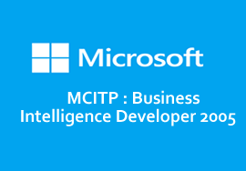 MCITP : Business Intelligence Developer 2005