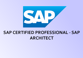 SAP CERTIFIED PROFESSIONAL - SAP ARCHITECT