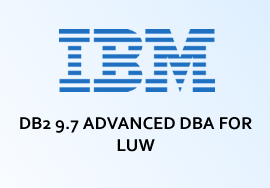 DB2 9.7 ADVANCED DBA FOR LUW